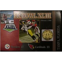 "2009 Medal in placard ""Super Bowl XLIII February 1, 2009"", brass medal is 39mm in diameter and BU."