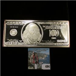 "Series 2001 Reproduction $100 Federal Reserve Note. States "".999 Fine Silver"" but according to my ma"