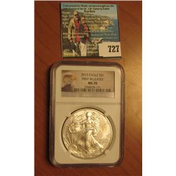 2013 American Eagle NGC slabbed  First Releases MS 70  Silver Dollar .999 fine Silver One Ounce.