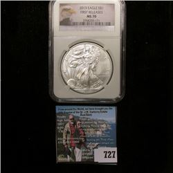 "2013 American Eagle NGC slabbed ""First Releases MS 70"" Silver Dollar .999 fine Silver One Ounce."