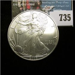 2006 U.S. American Silver Dollar One Ounce .999 Fine Silver. Brilliant Uncirculated. With C.O.A. fro