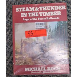 book-Steam & Thunder In The Timber; Saga of the Forest Railroads by Michael Koch and Illustrated by
