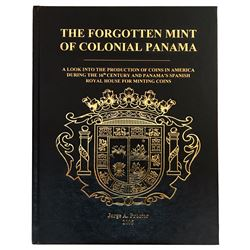Richard Stuart's personal copy of The Forgotten Mint of Colonial Panama (2005), by Jorge Proctor, co