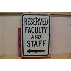 """Reserved Faculty And Staff' Metal Sign (18""""x12"""")"""