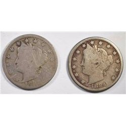 1884 FINE & 1888 GOOD LIBERTY NICKELS
