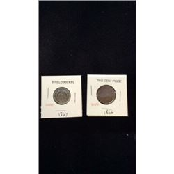 1867 Shield Nickel & 1865 Two Cent Piece