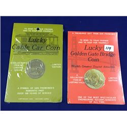 Two San Francisco Carded Lucky Coins