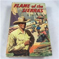 Eric Leyland Book - Flame of The Sierras - 1st Edition - Hutchinsons - Printed Great Brittain by Fle