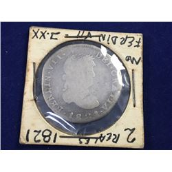 1821 MEXICO – War Of Independence (Zacatecas Mint)  Z A.G. 2 Reales Ferdinand VII Silver Coin