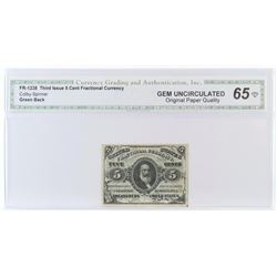 Fractional Currency: Third Issue 5 Cent. FR# 1238. CGA Certified GU65.