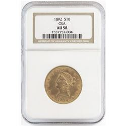 1892 $10 Liberty Gold - GSA. NGC Certified AU58.