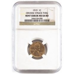 Mint Error: 1919 Lincoln Wheat Cent - Obverse Strike Thru. NGC Certified Mint Error MS64RD.
