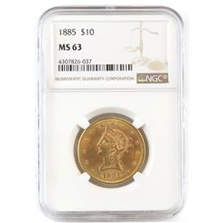 1885 $10 Liberty Gold. NGC Certified MS63.