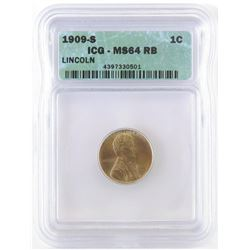 1909 S Lincoln Wheat Cent. ICG certified MS64RB.