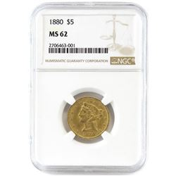 1880 $5 Liberty Gold. NGC Certified MS62.