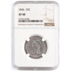 1836 Capped Bust Quarter. NGC Certified XF40.