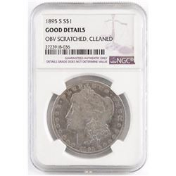 1895 S Morgan Dollar. NGC Certified Good details - obv scratched cleaned.