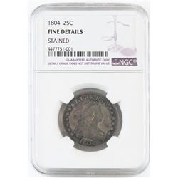 1804 Draped Bust Quarter. NGC Certified Fine details -stained.