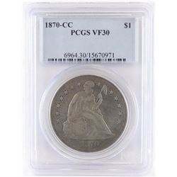 1870 CC Seated Liberty Dollar. PCGS Certified VF30.