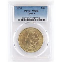 1873 $20 Liberty Gold - open 3. PCGS Certified MS62.