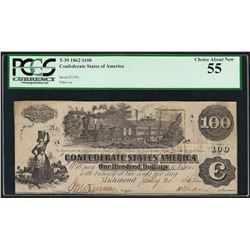 1862 $100 Confederate States of America Note T-39 PCGS Choice About New 55