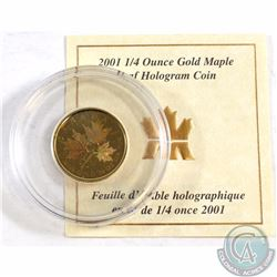 2001 Canada 1/4oz .9999 Fine Gold Maple Leaf Hologram in Capsule with COA (TAX Exempt)