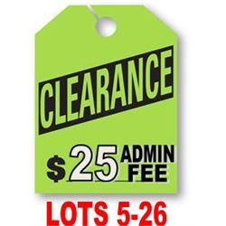 * SPECIAL CLEARANCE LOTS 5-26 *