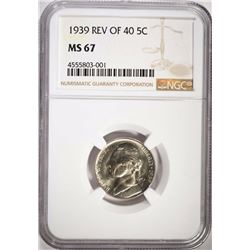 1939 REV OF 40 JEFFERSON NICKEL, NGC MS-67