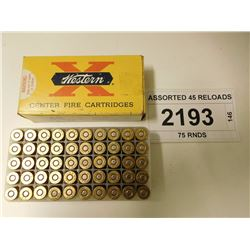 ASSORTED 45 RELOADS