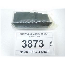 BROWNING MODEL 81 BLR MAGAZINE