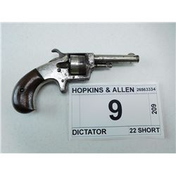 HOPKINS & ALLEN , MODEL: DICTATOR , CALIBER: 22 SHORT