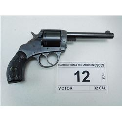 HARRINGTON & RICHARDSON , MODEL: VICTOR , CALIBER: 32 CAL