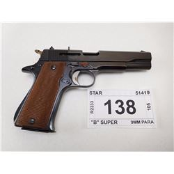 "STAR (PARTS GUN) , MODEL:  ""B"" SUPER , CALIBER: 9MM PARA"