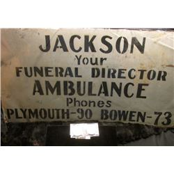 "Metal Sign ""Jackson/Your/Funeral Director/Ambulance/Phones/Plymouth-90 Bowen-73""; 1971 S Eisenhower"