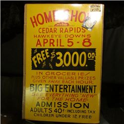 """14"""" x 22"""" Poster """"Home Show Cedar Rapids Hawkeye Downs April 5-8 Free $3000.00 in Groceries Plus Oth"""