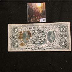 "$10, 20, 30 Advertising Note ""The Money Makers Ferris Comedians and The Grace Hayward Company"" depic"