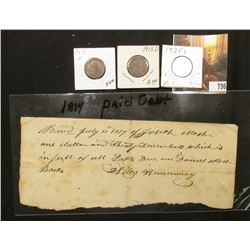 July 11, 1814 Debtors Note signed by Silas Haminway; 1911D, 13D, & 24S Lincoln Cents.