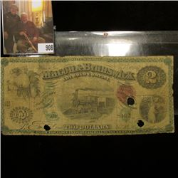 "1867 Macon & Brunswick Rail Road Company Two Dollar Bank Note, ""Good For Fares, Freight & all Dues t"