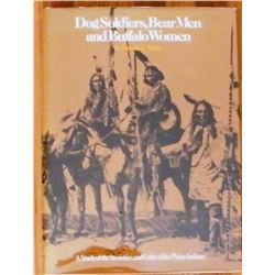 Dog Soldiers, Bear Men and Buffalo Women,Thomas E. Mails, Pub. - Prentice Hall 1973, illust., 1st, d