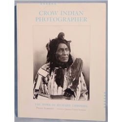 Crow Indian Photographer, Work of Richard Throssel, 1997
