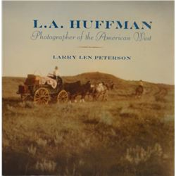 Peterson, Larry, L. A. Huffman, Photographer of American West, dj, fine
