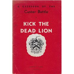 2 books: Kick the Dead Lion by Charles DuBois: Pub. by The Reporter Printing & Supply Co., 1961: Ill