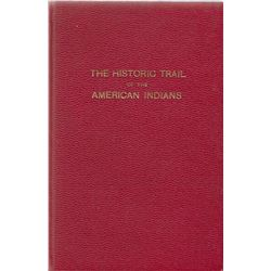 4 books: The Historic Trail of the American Indians, Thomas Christensen: Pub. by Laurence Press, 193