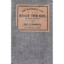 4 books: The Authentic Life of Billy The Kid, The Noted Desperado,Pat Garrett, ed. by Maurice Fulton