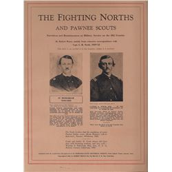 3 books: The Fighting Norths and Pawnee Scouts,Robert Bruce, Pub. by Nebraska Society, 1932, illust.