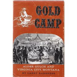 2 books: Gold Camp, Alder Gulch and Virginia City, Mont.,Larry Barsness, Hastings House, 1962, 1st,