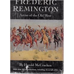 Frederic Remington, Artist of the Old West by Harold McCracken: Pub. -Lippincott, 1947: Illust., 1st