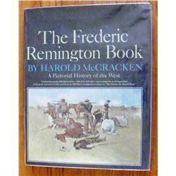 The Frederic Remington Book by Harold McCracken, 1st, dj and hard cover in good cond. From Ralph Hub