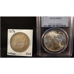 2 Morgan dollars, 1922 PCGS MS63 and 1878 ungraded