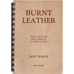 3 books: Burnt Leather, Cowboy Poems, Jack Horan, Billings, MT 1st, 1937, good cond.; Montana 1948 b